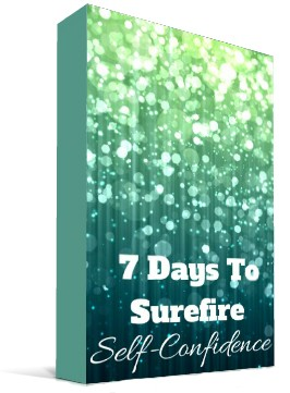 7 days to sure fire selfconfidence