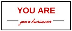 you are your business
