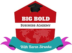 The Big Bold Business Academy for daring entrepreneurs is OPEN!