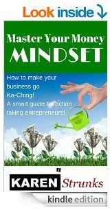 Master your money mindset by karen strunks kindle
