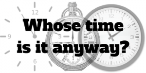 Whose time is it anyway- (1)