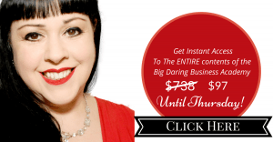 Big Daring Business Academy Special Offer