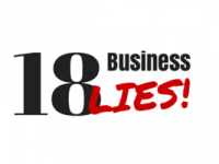 Stop falling for these business lies!