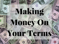 Making Money On Your Terms