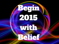 Begin 2015 With Belief