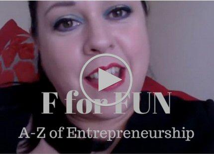F for FUN! A-Z of Entrepreneurship