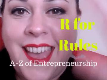 R for Rules - A-Z of Entrepreneurship