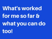 What has worked for me so far in business & what can work for you too