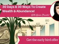 NEW! 30 Days & 30 Ways To Wealth & Abundance