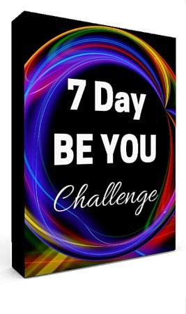 Join My FREE 7 Day Be You Challenge!