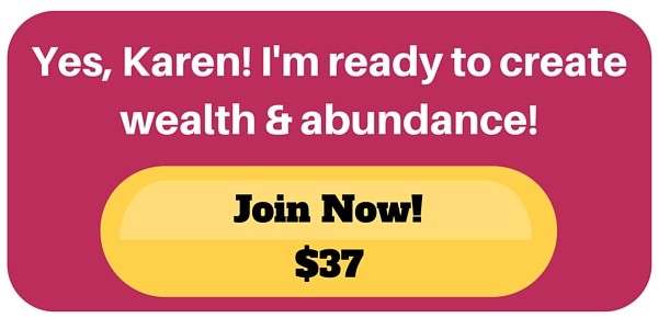 Copy of join 30 days & 30 ways to wealth and abundance now.