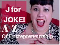 J for Joke – A-Z of Entrepreneurship (ASMR Edition!)