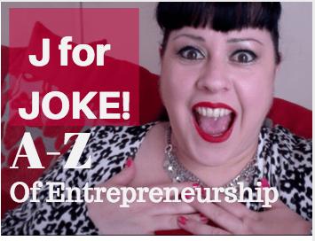 J for Joke – A-Z of Entrepreneurship (ASMR Edition!)