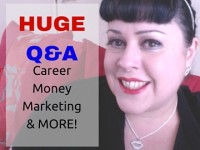 You asked, I answered! Money, success, jealousy, marketing, careers!