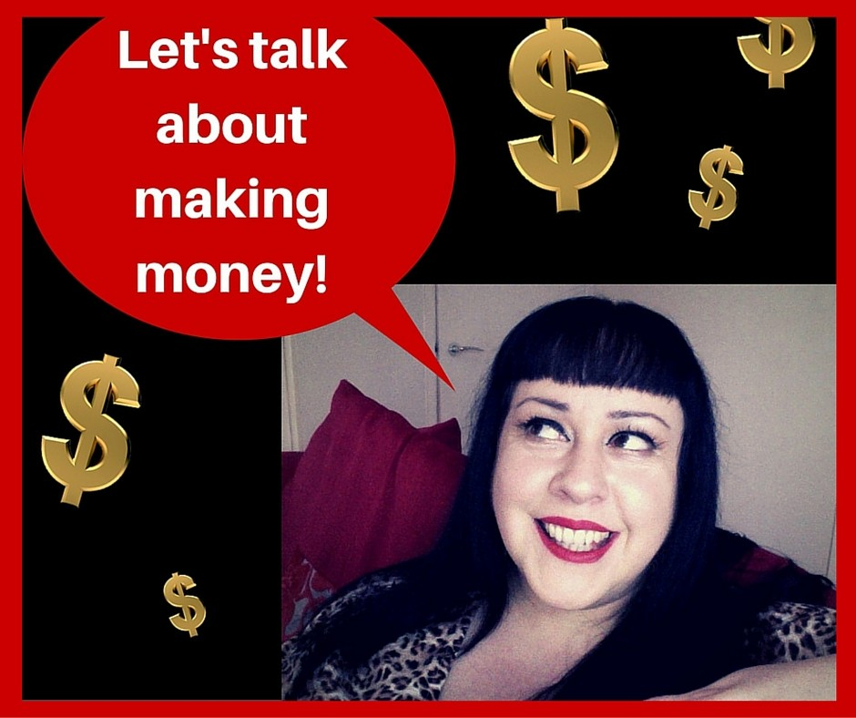 Let's talk about making money!