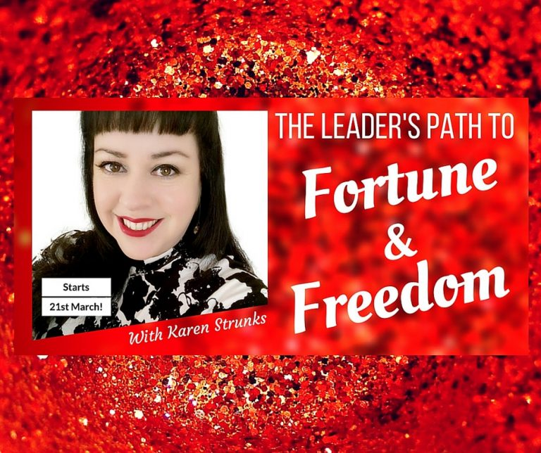 The Leader's Path to Fortune and Freedom