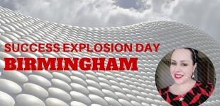 Success Explosion Day – Birmingham 3-9 May