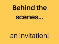Behind the scenes…an invitation!