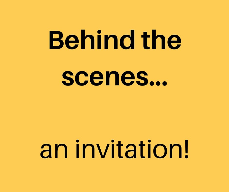 Behind the scenes...an invitation!