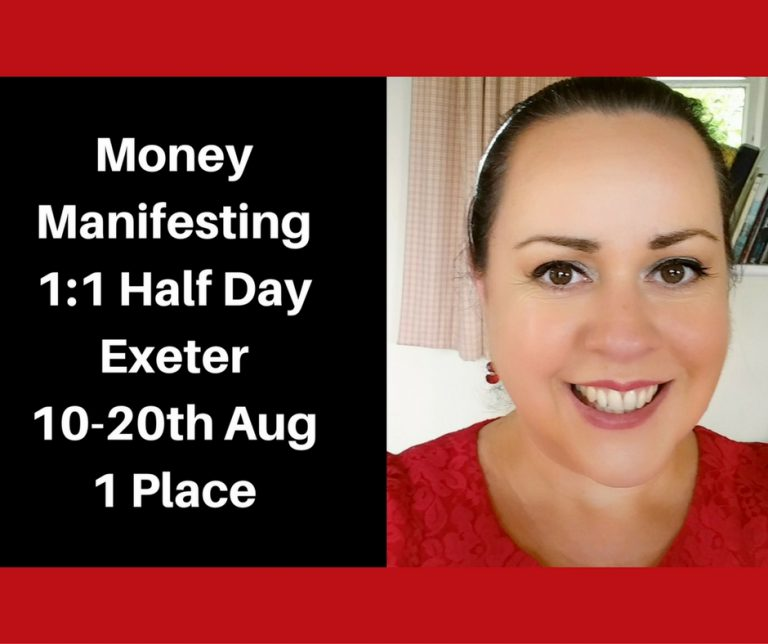 Money Manifesting 1:1 Half Day Exeter 10-20th August! 1 place