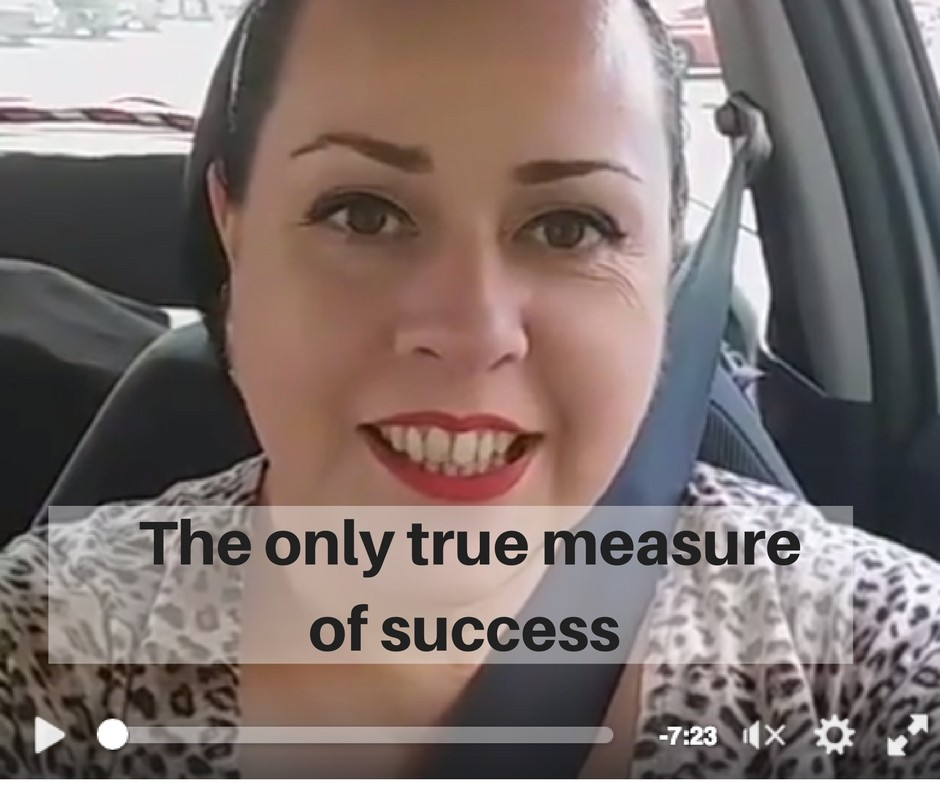The only true measure of success...