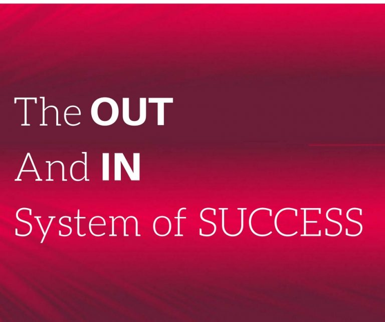The Out & In System Of Success