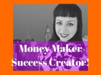 NEW! Money-Maker, Success Creator!