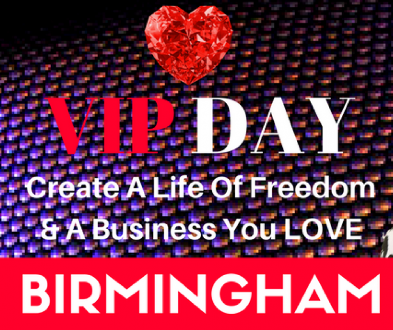 Business & Money VIP Day Birmingham! 8-22 March. Lock in your success!