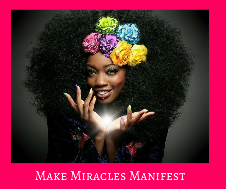 Making Miracles Manifest
