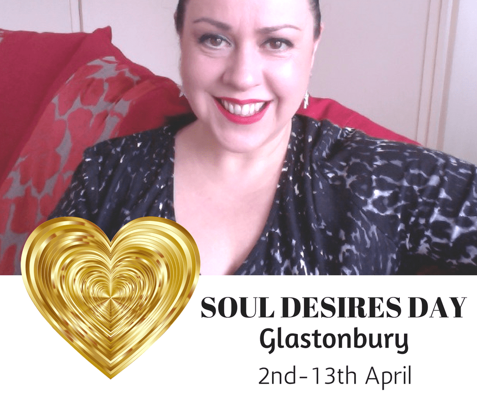 Soul Desires Day - Glastonbury - April
