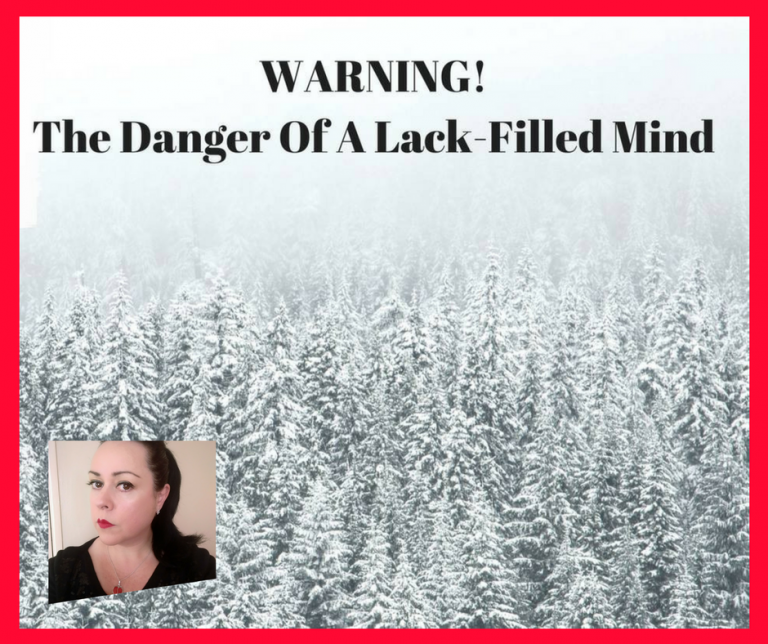 The Danger Of A Lack-Filled Mind!