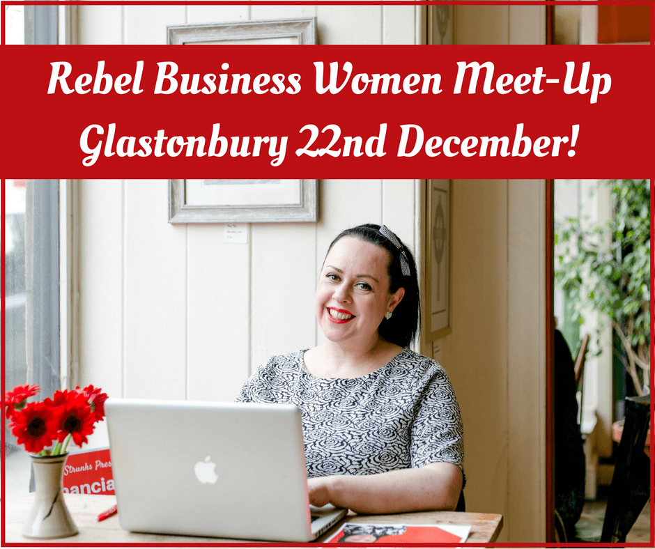 Rebel Business Women Meet-Up - Glastonbury!