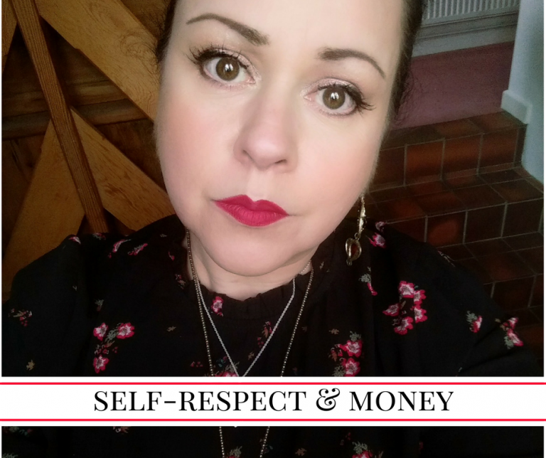 Self-Respect & Money