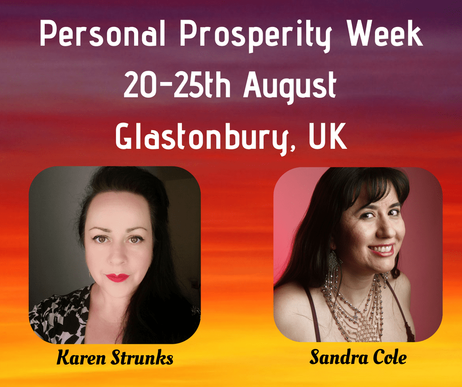 Personal Prosperity Weeks - 20-25th August - Glastonbury, UK