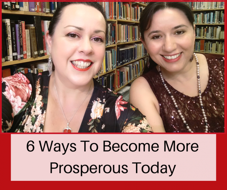 6 Ways To Become More Prosperous Today