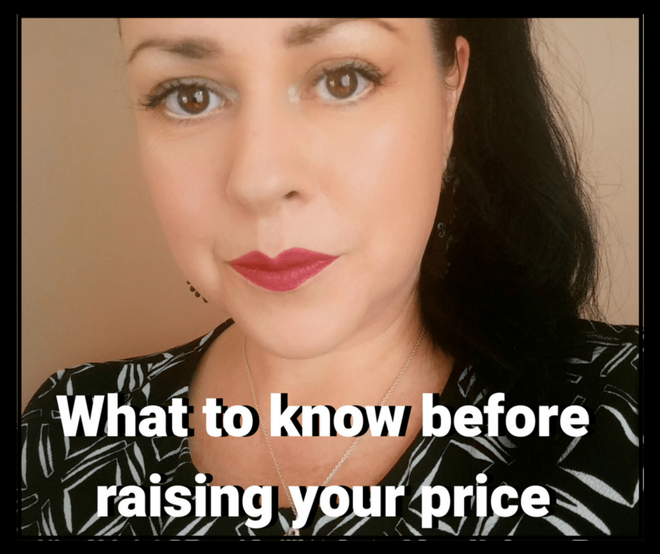 3 Things To Know Before You Raise Your Prices