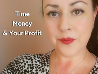 Time, money & your profit