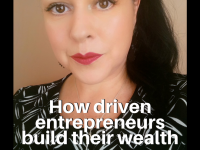 How driven entrepreneurs build their wealth