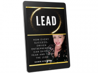 How every success-driven entrepreneur can defeat fear and take the lead (Free Gift)