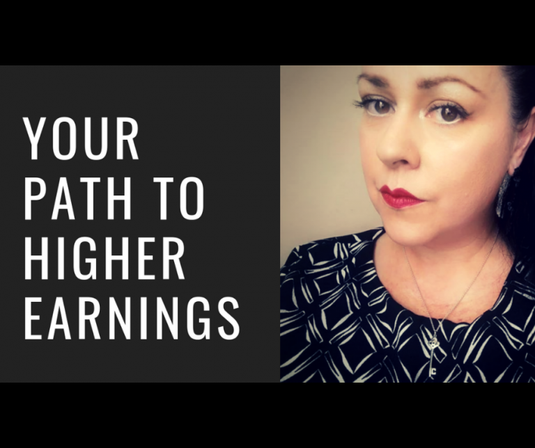 Your Path To Higher Earnings