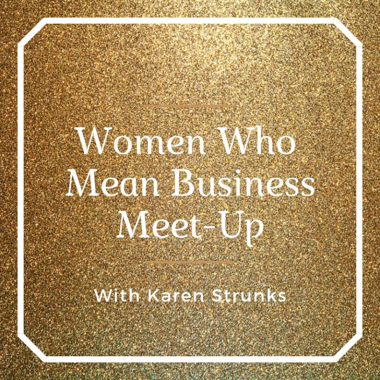 Women Who Mean Business Meet-Up