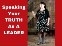 Speaking your truth as a leader