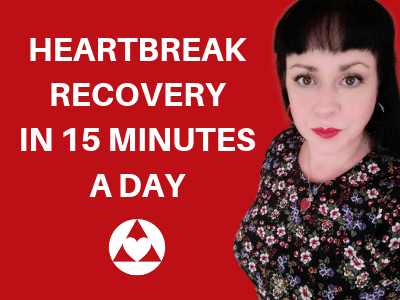 Heartbreak Recovery | 15 Minutes A Day To Heal Your Heart