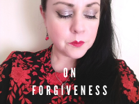 On Forgiveness - Do you have to forgive?