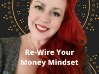 Re-Wire Your Money Mindset