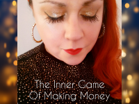 The Inner Game Of Making Money