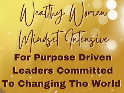 Wealthy Women Mindset Intensive